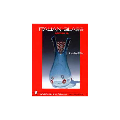Italian glass centhury 20 ( Le verre Italien du 20° siècle)