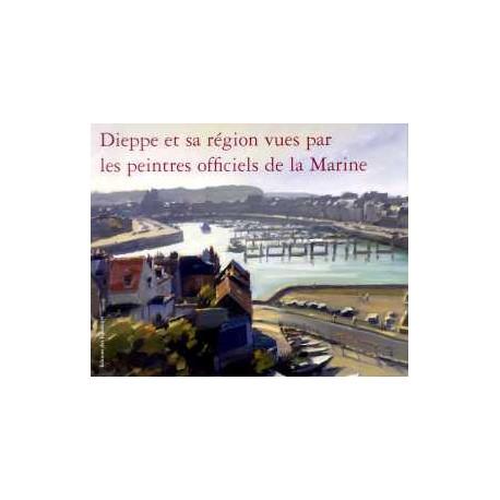 Dieppe et sa région vues par les peintres