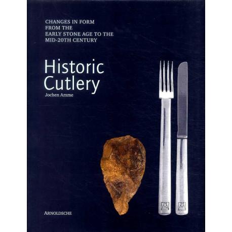 Historic cutlery - Historische Bestecke I -  (vol 1) ( couteaux et couverts )