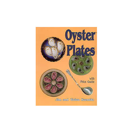 OYSTER PLATES (Plats à Huitres)