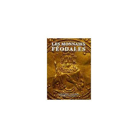 Les monnaies féodales 2° édition