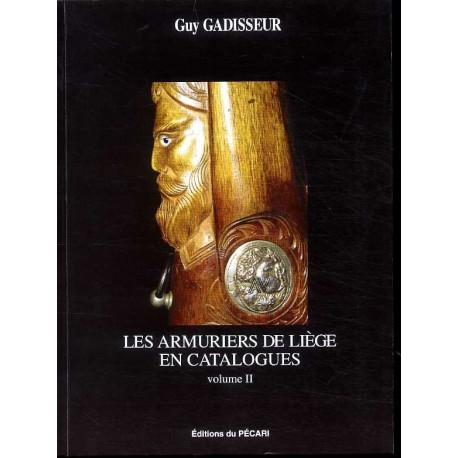 Les armuriers de Liège en catalogues - vol II