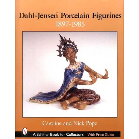 Dahl-Jensen porcelain figurines 1897-1985