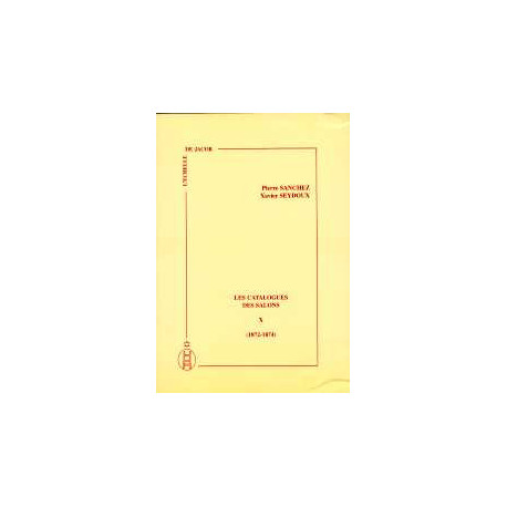 Les catalogues des salons tome X  (1872-1874)