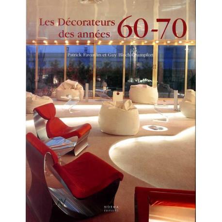 Les Decorateurs Des Annees 60-70