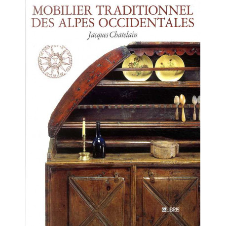 Mobilier traditionnel des Alpes occidentales