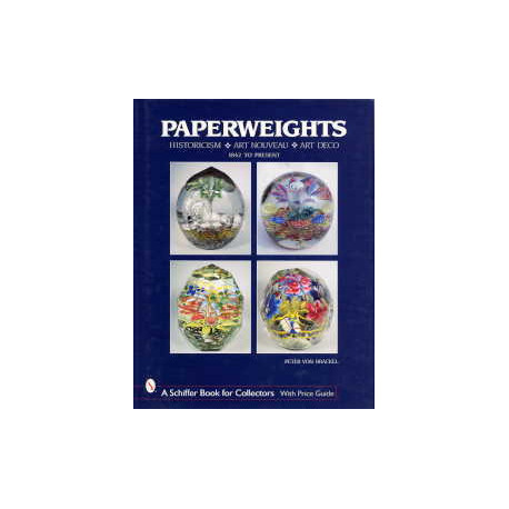 Paperweights historicism ( presse - papiers )
