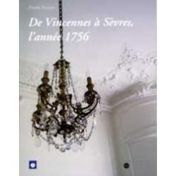 De Vincennes à Sévres l'année 1756