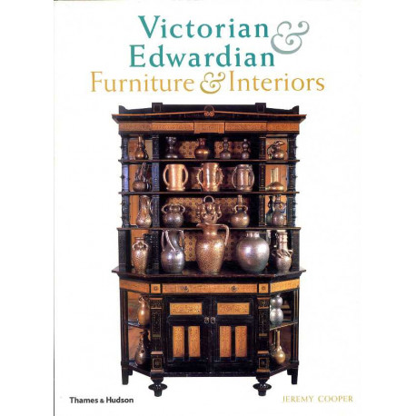 Victorian And Edwardian Furniture And Interiors /anglais