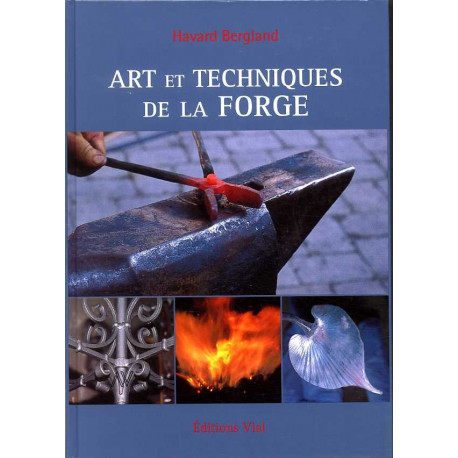 Art et technique de la forge