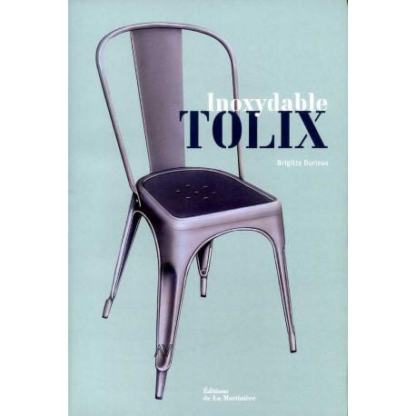 Inoxydable Tolix. Bilingue Francais-anglais