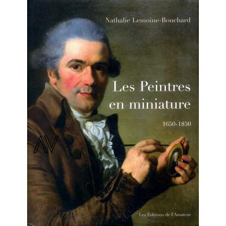 Les peintres en miniature actifs en France 1650 - 1850