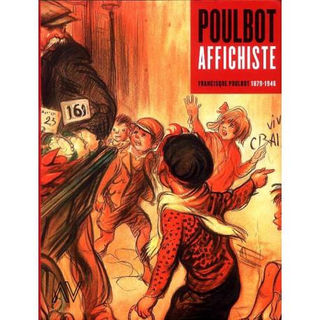 Poulbot Affichiste Francisque Poulbot 1879-1946