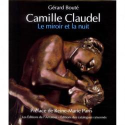 Camille Claudel le miroir et la nuit