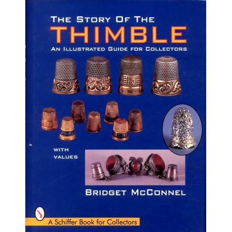 Story of the thimble histoire des dés à coudre