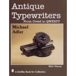 Antique typewriters from creed to qwerty
