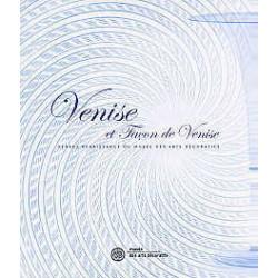 Venise Et Facon De Venise - Verre Renaissance Du Musee Des Arts Decoratifs