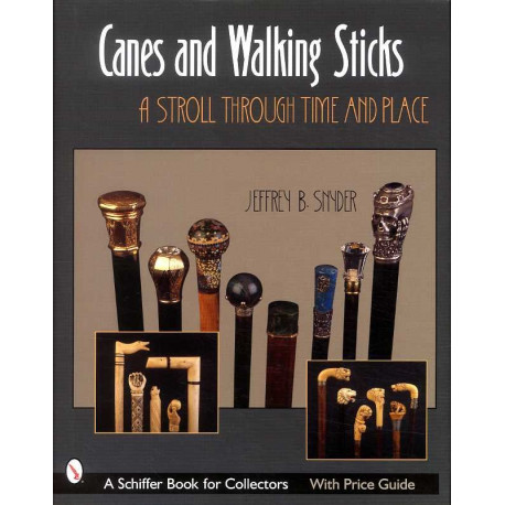 Canes and walking sticks A stroll trough time and place ( canne )
