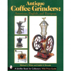 Antique coffee grinders (moulins a café)