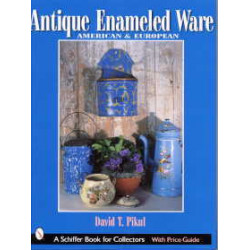 Antique enameled ware : American & Europe ( tôles émaillées )