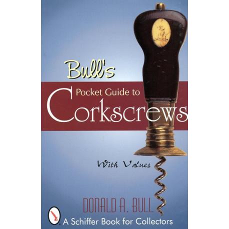 Bull's pocket guide to corkscrews