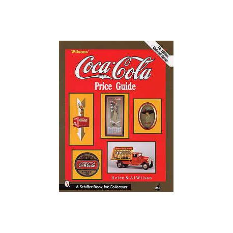 Wilson's Coca cola Price guide 4 th éd ( argus des objets Coca Cola )