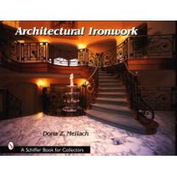 Architectural ironwork ( ferronnerie, rampes )