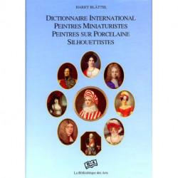 Dictionnaire International Des Peintres Miniaturistes, Des Peintres Sur Porcelaine, Des Silhouettist