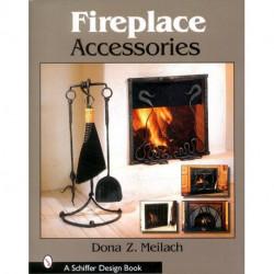 Fireplace accessories ( accessoires de cheminées )