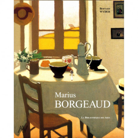 Marius Borgeaud l'homme, l'oeuvre 1861 - 1924