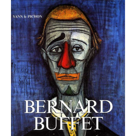Bernard Buffet catalogue raisonné vol 1 1943-1961 -  vol 2 1962-1981
