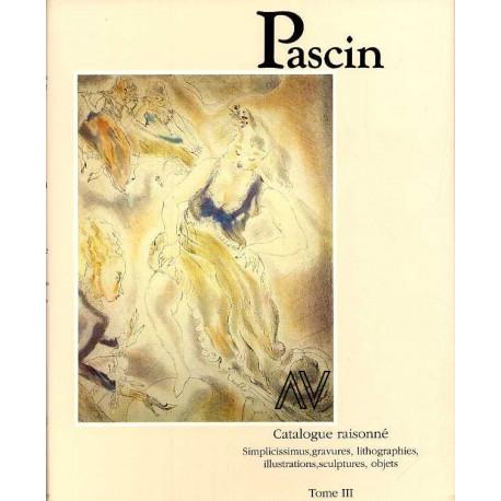 Pascin catalogue raisonné, peintures, aquarelles, pastels, dessins, tome 3
