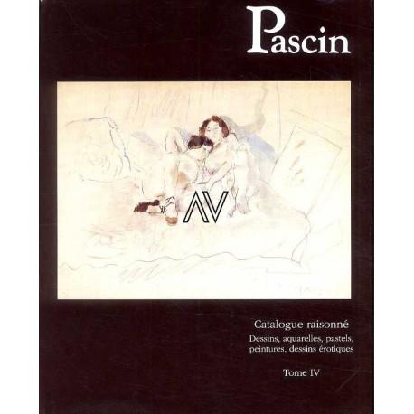 Pascin catalogue raisonné, peintures, aquarelles, pastels, dessins, tome 4.