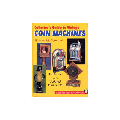 Collectors guide to vintage coin machines