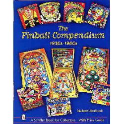 The pinball compendium 1930s - 1960s ( flipper )