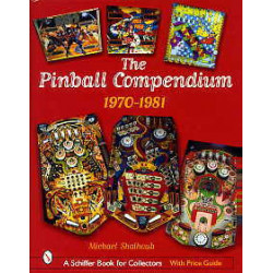 The pinball compendium 1970 - 1981 ( flipper )
