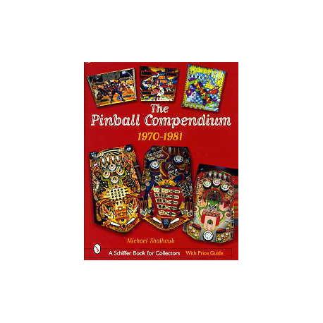 The pinball compendium 1970 - 1981 ( flipper )