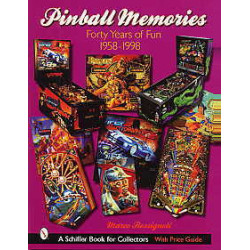 Pinball memories forty years of Fun 1958-1998