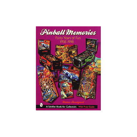 Pinball memories forty years of Fun 1958-1998