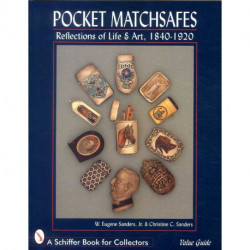 Pocket matchsafes. Reflections of life & art 1840-1920
