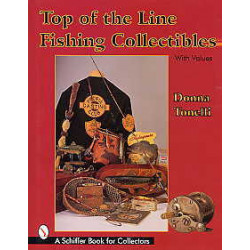Top of the line fishing collectibles ( matériels de pêche )