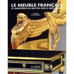 Le Meuble Français et Européen du Moyen-Âge à nos jours