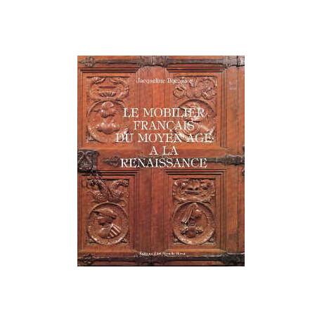 Mobilier français du moyen-âge à la Renaissance