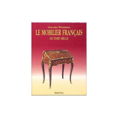 Mobilier Francais Du Xviiie Siecle 2 Eme Edition